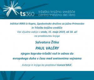 Predstavitev 15.5.2019, Trst, S. Žitko_Paul VALÉRY